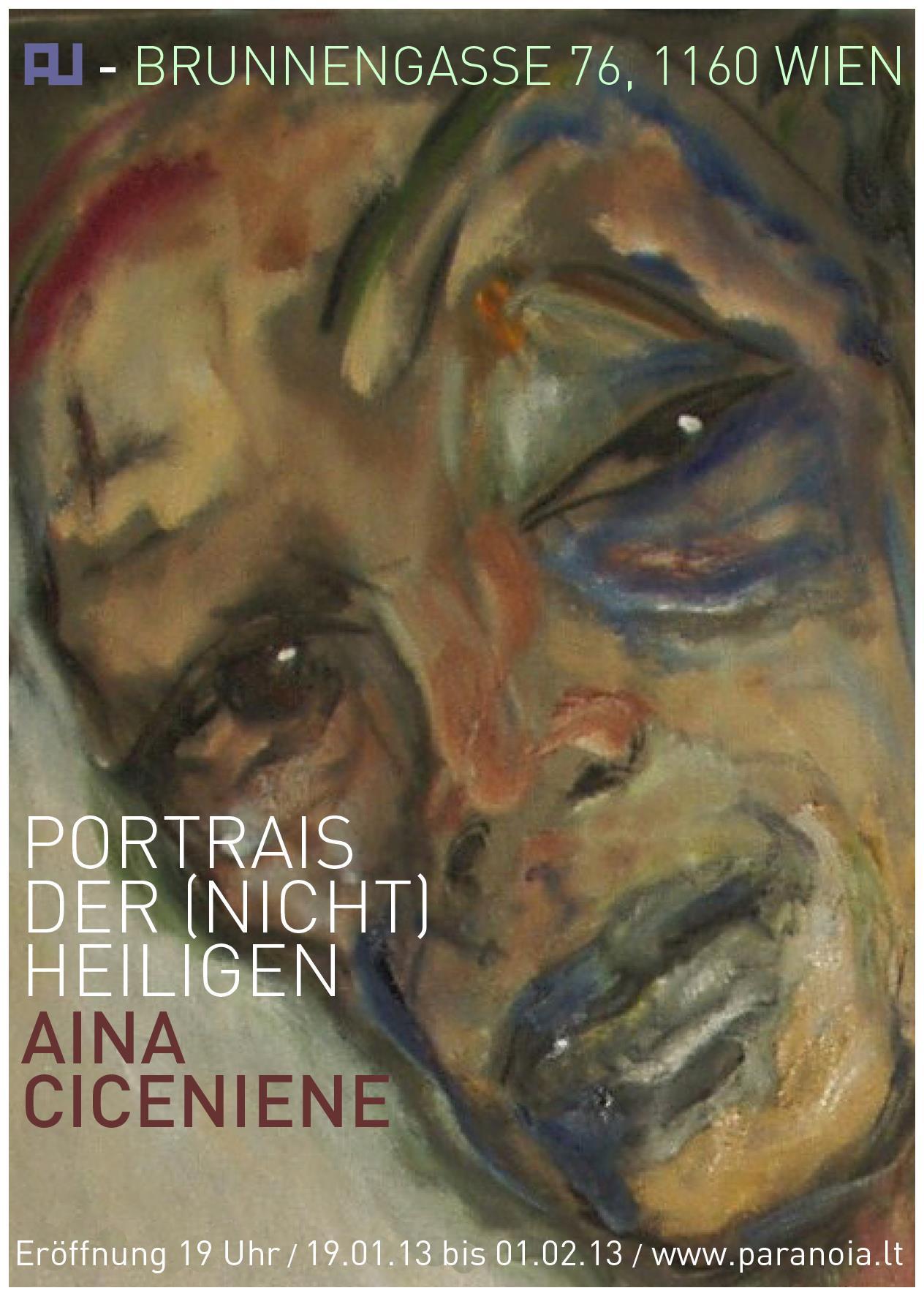Portrairs der (nicht) Heiligen / Ausstellung von Aina Ciceniene / 19. Januar 2013